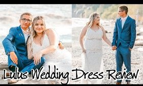 Affordable Wedding Dress Review | LULUS