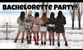 6 GIRLS, 1 BACHELORETTE PARTY!
