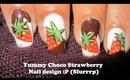 Yummy Choco Strawberry Nail design :P   Tutorial
