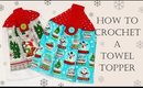How To Crochet for Beginners   Towel Topper