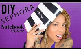DIY Sephora Book Cover | DIY BACK TO SCHOOL SUPPLIES
