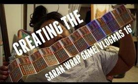 VLOGMAS 2016| DAY 22-23 Creating the Saran Wrap Game