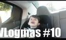 Vlogmas #10 - Eye of the Tirger