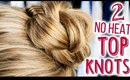 2 Quick & No Heat Top Knots for School!! ♥ All Things Hair