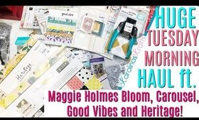 Tuesday Morning Craft Haul! Maggie Holmes Bloom Crate Paper Collection, Carousel, Heritage & More