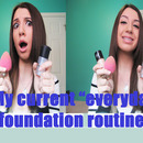 "My Current ""Everyday"" Foundation Routine!!"