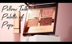 CHARLOTTE TILBURY PILLOW TALK PALETTE OF POPS REVIEW & SWATCHES