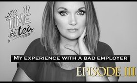 My Experience with a Bad Company | Final Episode