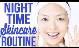 My Night Time Skin Care Routine in 5 Steps!