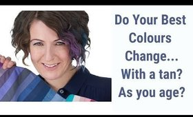 Do Your Colour Analysis Results or Best Colours Change With a Tan or As You Age? | Color Analysis