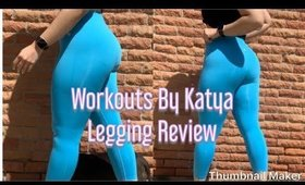 Workouts By Katya Summer Legging Review