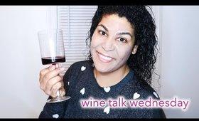 HOW ARE WE FEELING? | WINE TALK WEDNESDAY | queencarlene