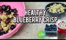 How To Make Healthy Blueberry Crisp - Weight Watcher Friendly