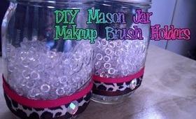 DIY Mason Jar makeup brush holder