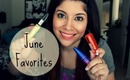 June Favorites