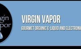 Virgin Vapor Review | 100% VG Organic EJuice