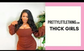 SPRING FASHION PRETTYLITTLETHING TRY ON THICK & CURVY EDITION