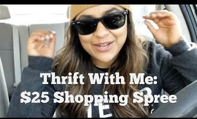 Thrift With Me: $25 Shopping Spree (Episode 1)