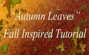 Autumn Leaves | Fall Inspired Makeup Tutorial