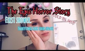 Hair Update: first shower||horror story