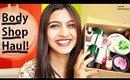 Huge _ Body Shop Haul India!
