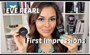 Eve Pearl Haul & First Impressions