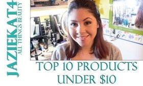 Top 10 Products under $10 :)