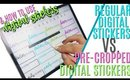 HOW TO USE DIGITAL STICKERS: Precropped Stickers vs Non Precropped Stickers for Digital Planning