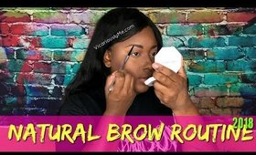 Natural Brow Routine 2018 | Beginner eyebrow tutorial for black women || Vicariously Me