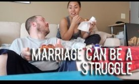 Marriage Can Be A Struggle
