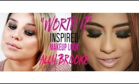 """Worth It"" Fifth Harmony Ally Brooke Inspired Makeup 