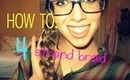 how to make a 4 strand braid