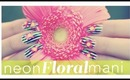 HOW TO: Neon Floral Mani for Spring + DIY Hand Scrub