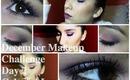 December Makeup Challenge Day 2