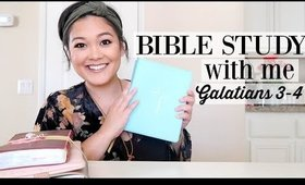 Bible Study With Me // Galatians Chapter 3-4