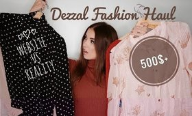 500$+ DEZZAL FASHION HAUL // WEBSITE VS REALITY