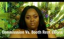 Commission vs Booth Rent (my take on it)-GlamHouseDiva