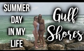 Summer Day in My Life: Gulf Shores with Tay