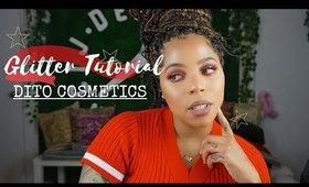 Glitter Glam Tutorial | Dito Cosmetics