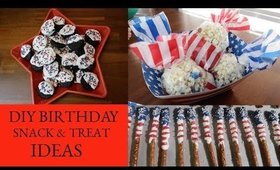 DIY BIRTHDAY PARTY SNACK & TREAT IDEAS