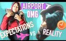 AIRPORT Expectations vs REALITY | Paris & Roxy
