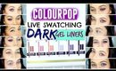 COLOURPOP GEL LINER LIVE SWATCHES: DARK LINERS
