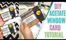 DIY Acetate Window Card Tutorial, ACETATE CARD MAKING