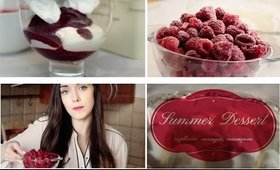 Quick Summer Dessert Idea