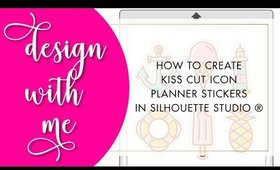 Design With Me | How to Create Kiss Cut Icon Stickers in Silhouette Studio® | Bliss & Faith Paperie