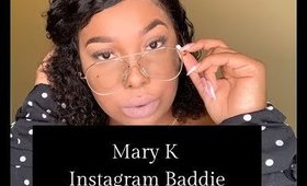 Instagram Baddie Using Mary K