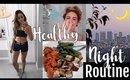 My HEALTHY Night Routine // Summer 2018