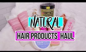 Natural Hair Products Haul | Jessica Chanell