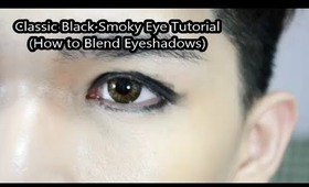 Classic Black Smoky Eye Makeup Tutorial (How TO Blend Eyeshadows)