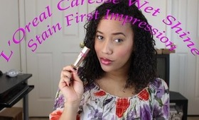 L'Oreal Caresse Wet Shine Stain Review